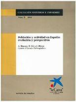 Población y actividad en España. Evolución y perspectivas